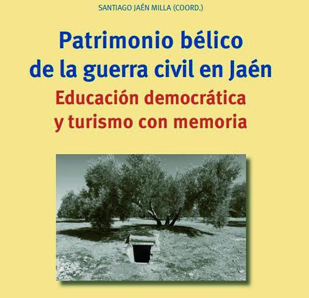Ponen en valor el patrimonio bélico de Jaén y piden su conservación